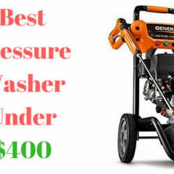 Best Pressure Washer Under $400