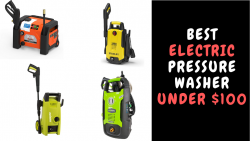 Best Electric Pressure Washer Under $100