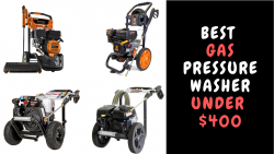 Best Gas Pressure Washer Under $400