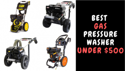 Best Gas Pressure Washer Under $500
