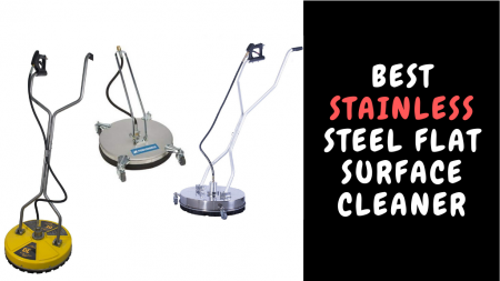 Best Stainless Steel Flat Surface Cleaner